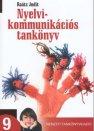 Nyelvi kommunikációs tankönyv 9. - Raátz Judit